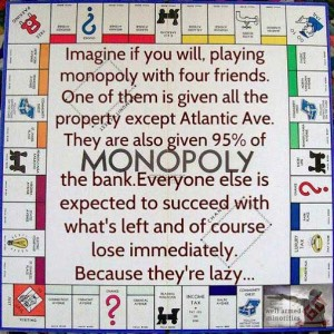 Unlike Monopoly, life is not a zero sum game.