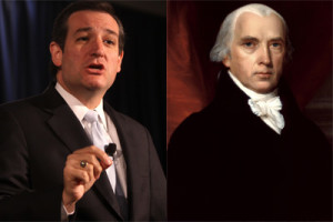 Ted Cruz and James Madison